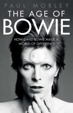 The Age of Bowie | Benn's Books