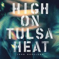 Review: On John Moreland's 'High on Tulsa Heat,' World-Weariness and Clarity - NYTimes.com