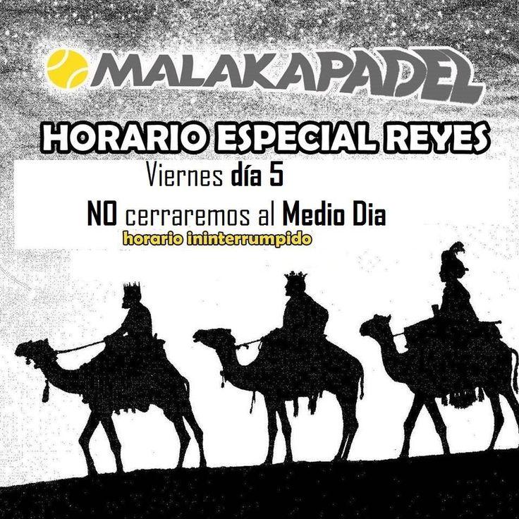 VIERNES 5 DE ENERO    MALAKAPADEL NO CERRARÁ AL MEDIO DIA PARA QUE LOS REYES LLEGUEN A TIEMPO.  NOS PODEIS ENCONTRAR EN NUESTRA TIENDA DE LA AV. DE PLUTARCO 7 (TEATINOS) Y EN EL CLUB VALS SPORT AVE MARIA DE MÁLAGA.  PENSAMOS EN TI, PENSAMOS EN PADEL. @MALAKAPADEL