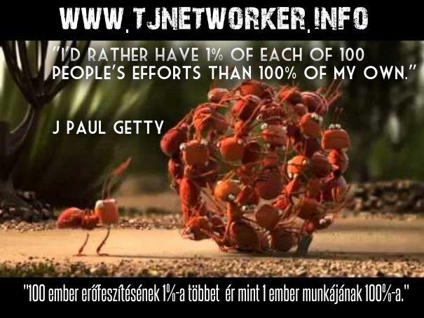 """""""Inkább 100 ember erőfeszítésének 1%-a mint 1 ember munkájának 100%-a"""""""