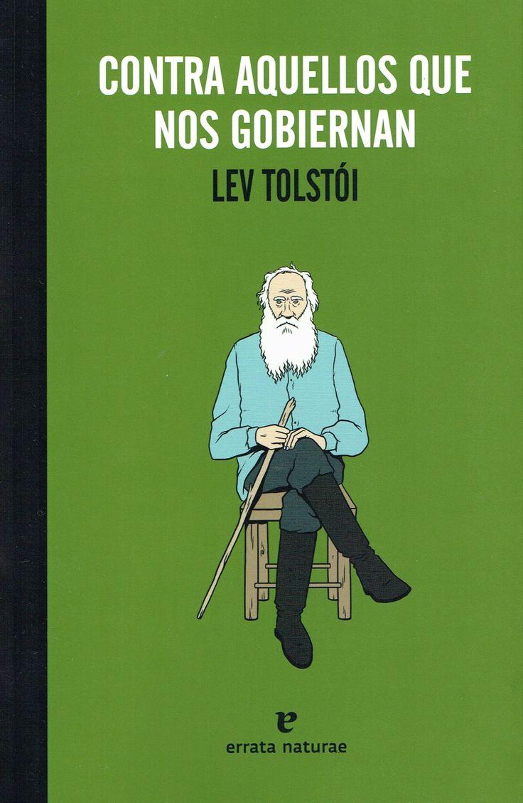 «Contra aquellos que nos gobiernan», de Tolstói, editado ahora por @Erratanaturae, es un ensayo contra los abusos de poder de los políticos que parece ahora más actual que cuando se escribió en 1900. Con la pluma de uno de los mejores escritores de todos los tiempos y la inteligencia premonitoria de un sabio humanista, critica el capitalismo, el reformismo marxista o los expolios financieros. http://www.veniracuento.com/