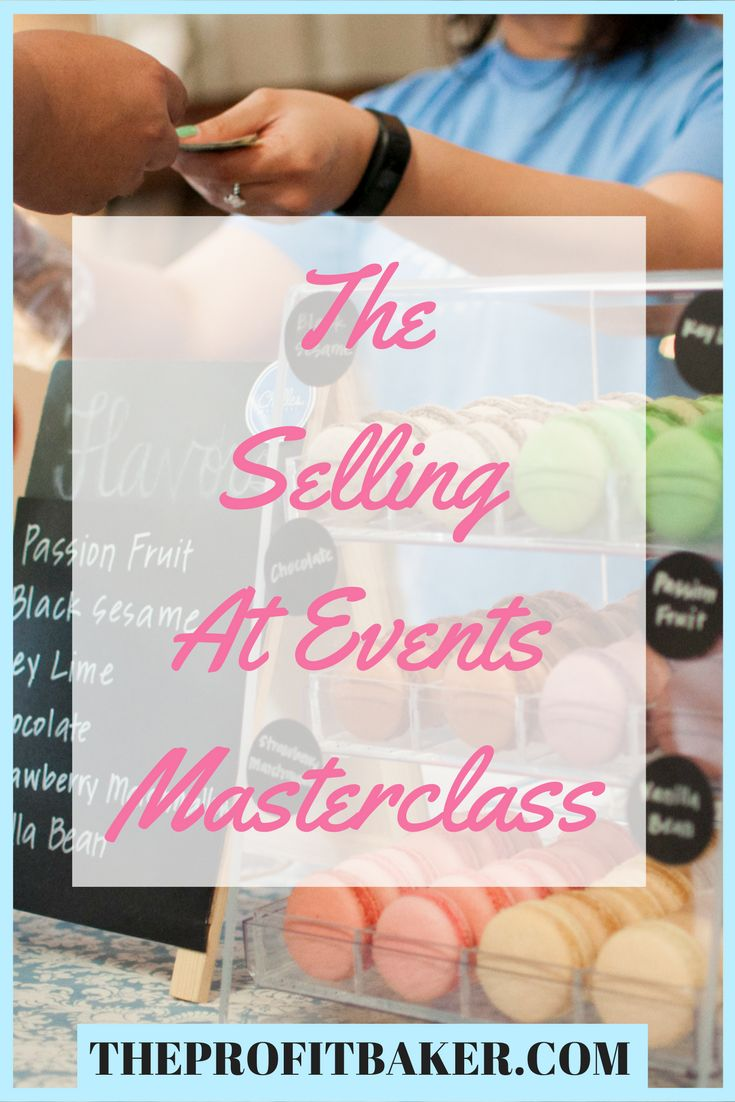 Check out the new course from The Profit Baker if you're struggling to sell at events