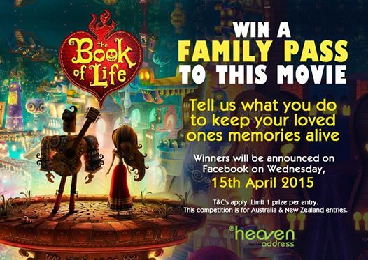 HeavenAddress brings together families and communities to celebrate and cherish the memories of their loved ones. We will be giving 5 lucky winners a family pass to see The Book Of Life in cinemas, a story which encourages us to celebrate the past while looking forward to the future. To enter our competition, please comment and tell us what you do to keep your loved ones memories alive.