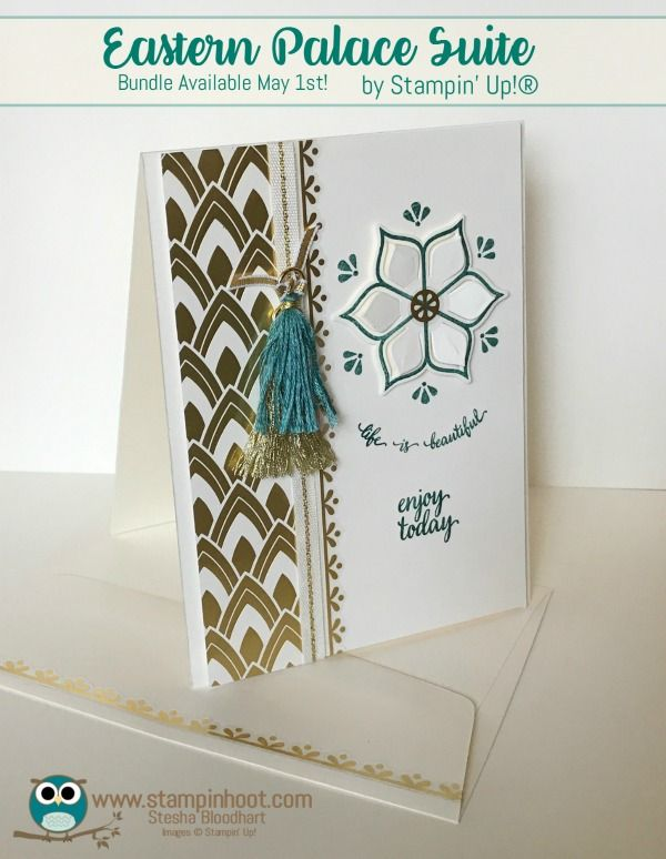 Stampin' Up! Sneak Peek Eastern Palace Suite, Eastern Beauty Bundle, Fresh Fig, Tranquil Tide, Lemon-Lime Twist, Available May 1st 2017, Stesha Bloodhart, Stampin' Hoot! www.stampinhoot.com