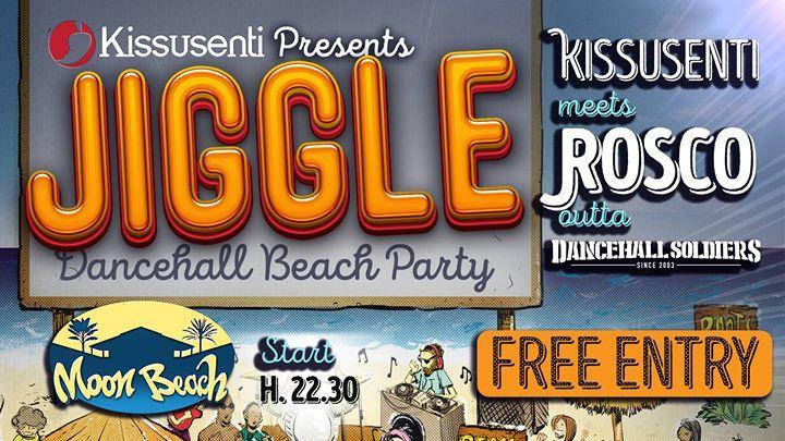 Summertime has come! It's time to JIGGLE!  Yes Massive!! Tutti i giovedi sera siete invitati sulla spiaggia del Moon Beach per un nuovo appuntamento estivo in compagnia del meglio della Dancehall & Reggae music!   Dopo il successo della serata di inaugurazione, questo  giovedi ai controlli con Kissusenti:  ROSCO (Dancehall Soldiers)   FREE ENTRY! start h. 22.30 Come and mek yuh body jiggle!!  Moon Beach - Lungomare di Catanzaro Lido (loc.Giovino)
