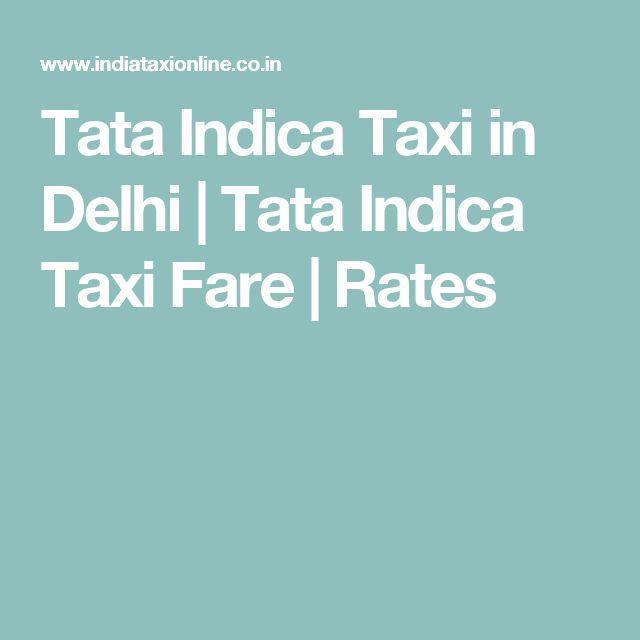Tata Indica Taxi in Delhi | Tata Indica Taxi Fare | Rates