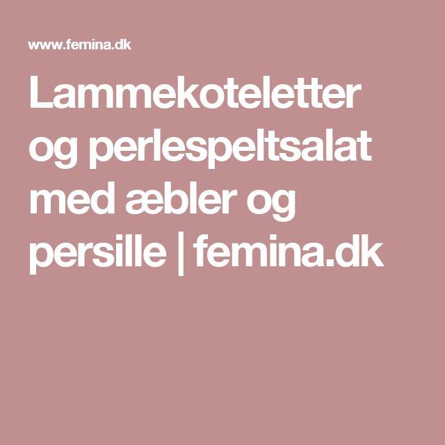 Lammekoteletter og perlespeltsalat med æbler og persille | femina.dk