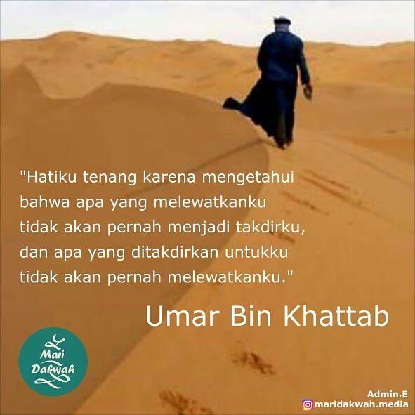 Media Dakwah Islam Di Instagram Quotes By Umar Ibn Al Khattab