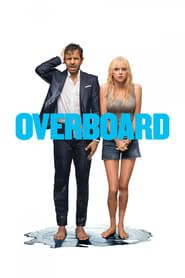 [mp4] Watch Overboard Full Movie (2018) Free Online HD 1080P,  Watch~ Overboard (2018) F U L L Movie O N L I N E Putlocker