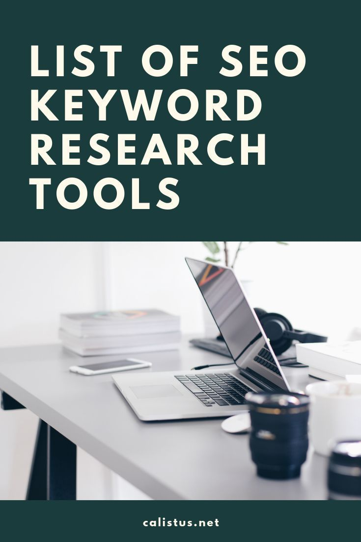List Of Seo Keyword Research Tools Seo Keywords Search Engine Optimization Seo Search Engine Optimization