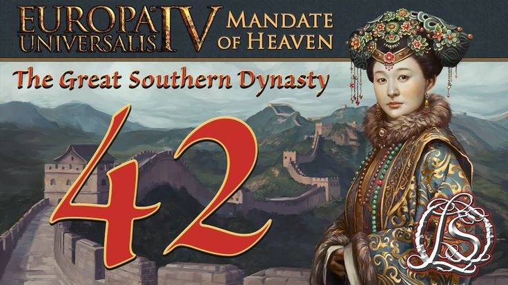 Europa Universalis 4 : Mandate of Heaven - The Great Southern Dynasty (A...