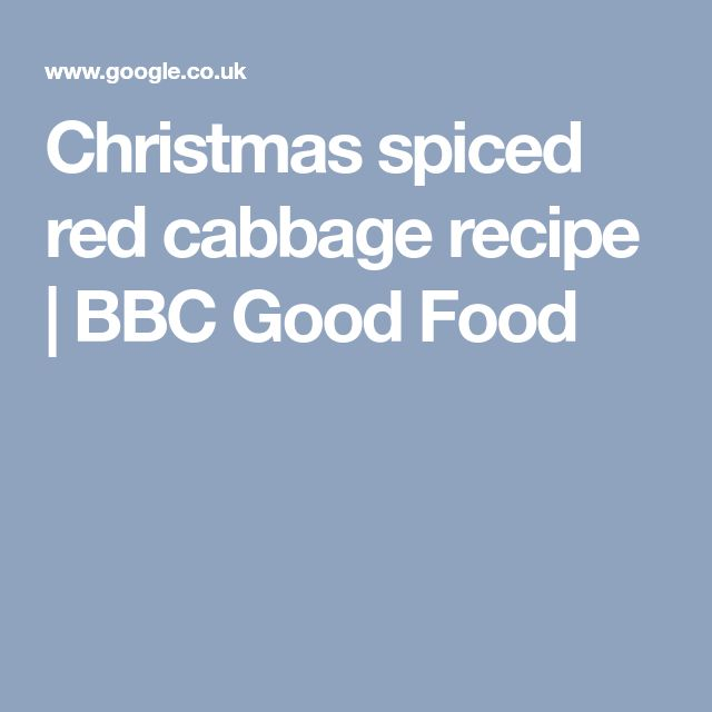 Christmas spiced red cabbage recipe   BBC Good Food