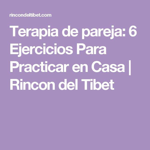 Terapia de pareja: 6 Ejercicios Para Practicar en Casa | Rincon del Tibet