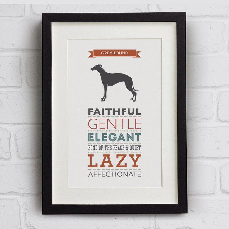 Greyhound Dog Breed Traits Print by WellBredDesign on Etsy https://www.etsy.com/listing/189784598/greyhound-dog-breed-traits-print