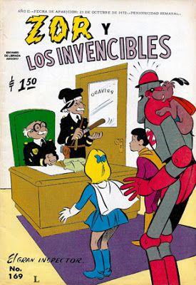 """Comics Mexicanos de Jediskater: Zor y Los Invencibles No. 169, """"El Gran Inspector""""..."""