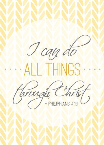 I Can Do All Things Through Christ FREE Printable. I love this! Its so true! If you have faith and have Christ in your life you can do anything!: