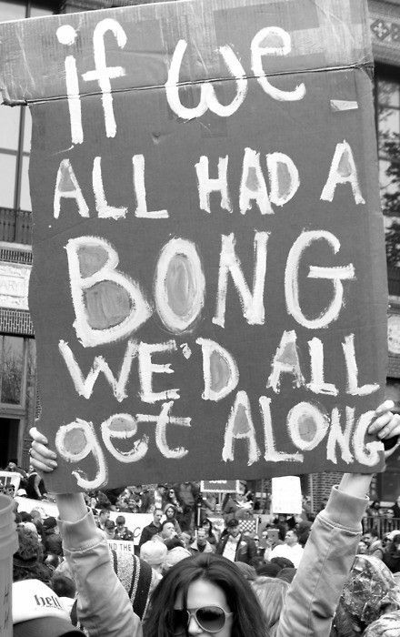 If we had a bong we'd all get along