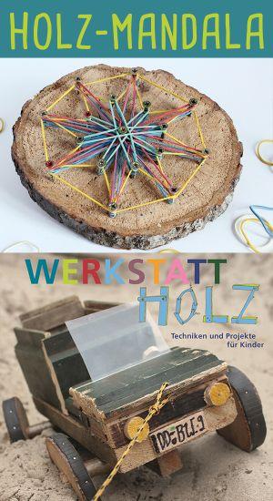 Anleitung für ein Holz-Mandala – Projekt aus dem Buch «Werkstatt Holz»