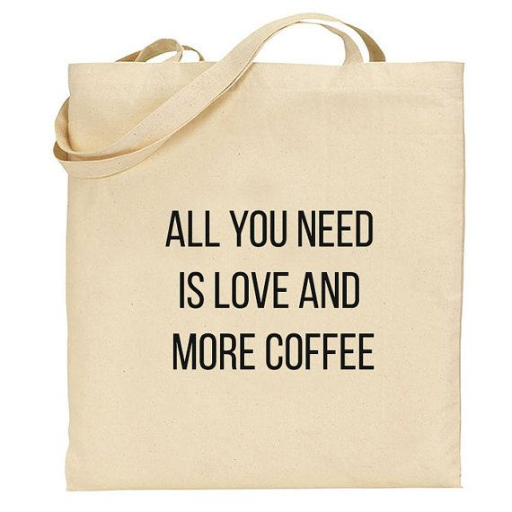 Market tote Bag, Canvas Cotton Tote, Quote shopping bag, reusable fabric cotton Grocery Bag, Eco friendly tote bag coffee quote