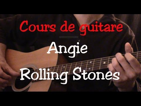 Cours de guitare - Angie - Rolling Stones - Intro - Part1 - YouTube