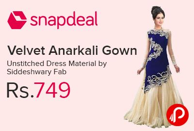 Snapdeal is offering 61% off on Velvet Anarkali Gown Unstitched Dress Material by Siddeshwary Fab at Rs.749 Only. Velvet Fabric with Dupatta, Unstitched Neck, Embroidered, Hand Wash.  http://www.paisebachaoindia.com/velvet-anarkali-gown-unstitched-dress-material-by-siddeshwary-fab-at-rs-749-only-snapdeal/