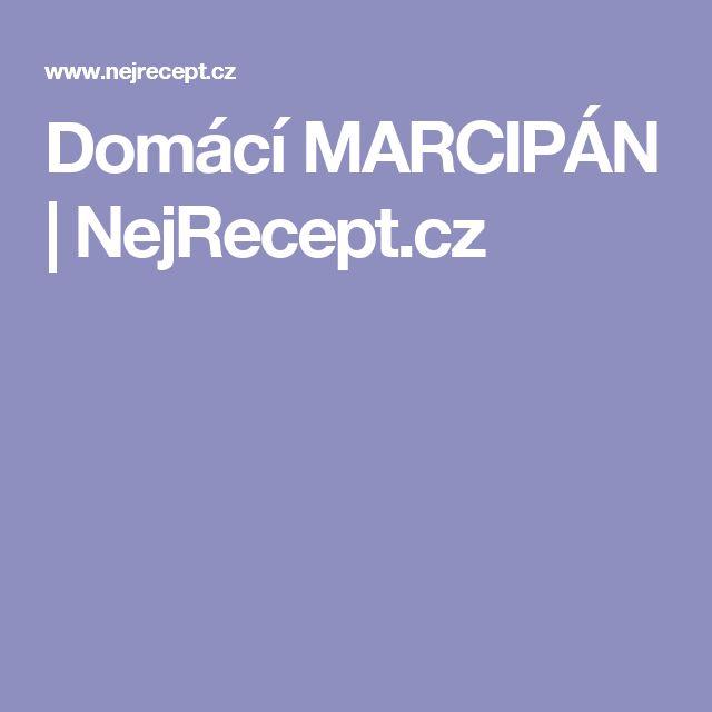 Domácí MARCIPÁN | NejRecept.cz