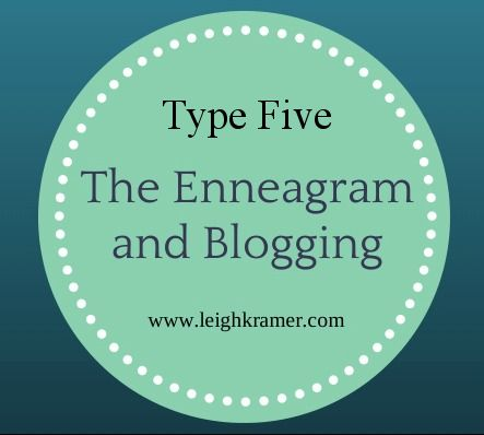 The Enneagram and Blogging type 5