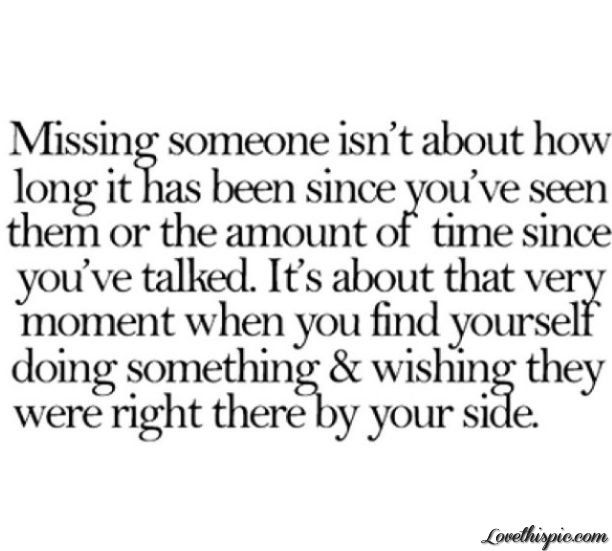 Sad I Miss You Quotes For Friends: 25+ Best Ideas About Missing Someone Special On Pinterest