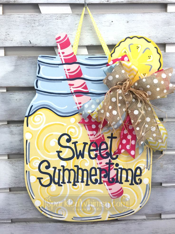 Summer Door Decor: Mason Jar Lemonade Door Hanger Seasonal Door Sign Wooden Door Hanger Sweet Summertime Door Sign by SparkledWhimsy on Etsy https://www.etsy.com/listing/533652393/summer-door-decor-mason-jar-lemonade