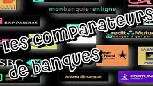 Les comparateurs de banques - Au même titre que les prix, les assurances.... les banques ont maintenant leur comparateur !