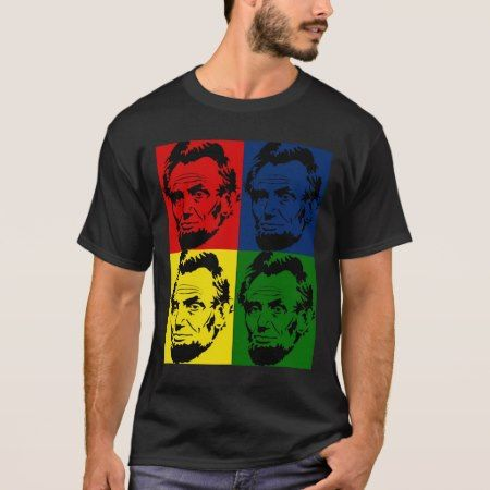 Abe Lincoln Modern 4 colors Portrait T-Shirt - tap, personalize, buy right now!
