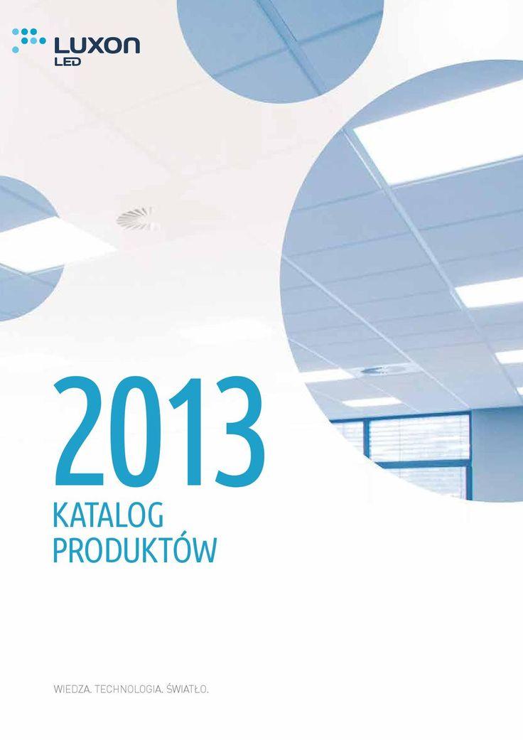 Katalog 2013  Oprawy oświetleniowe Luxon LED
