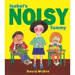 Isabel's Noisy Tummy $14.95