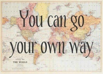 Go Your Own Way.  Fleetwood Mac