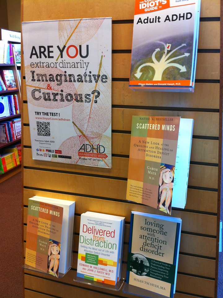 Metro Vancouver ADHD Awareness Week 2012 Vancouver Adult ADD Support Group. ADHD Book Display in Chapters Robson, Vancouver BC by Kevin.