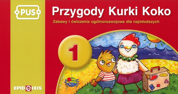 Przygody Kurki Koko 1. Lato. to książeczka Systemu Edukacji PUS zawierająca zabawy i ćwiczenia ogólnorozwojowe dla dzieci najmłodszych