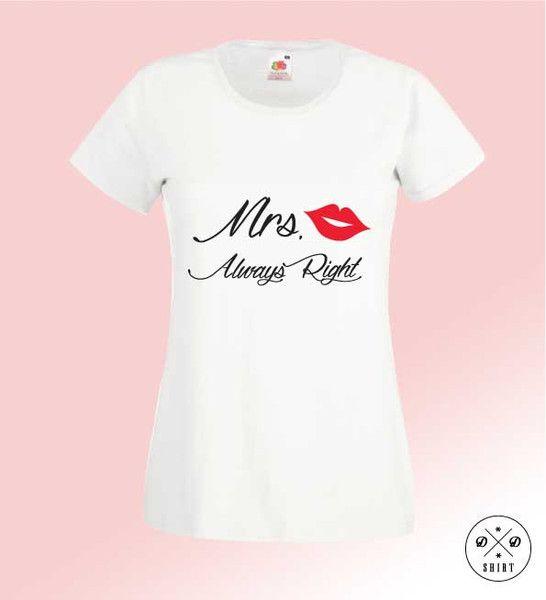 Mrs+Always+Right,+Damska+koszulka+z+nadrukiem+w+DDshirt+na+DaWanda.com