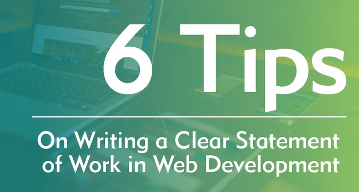 6 Tips on Writing a Clear Statement of Work in Web Development - CodewrightCodewright http://codewright.net/clear-statement-of-work/