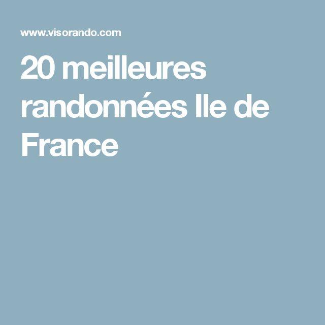 20 meilleures randonnées Ile de France