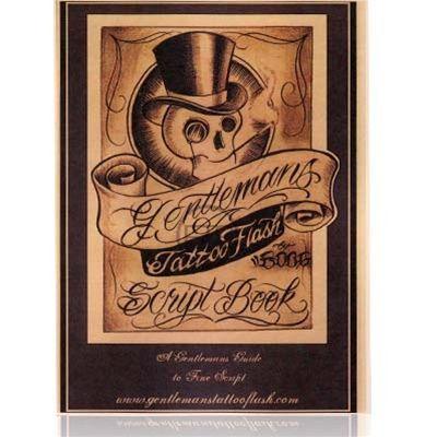 Boog' s Gentlemans Tattoo Flash Script Book