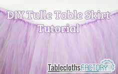 Tulle table skirt tutorial