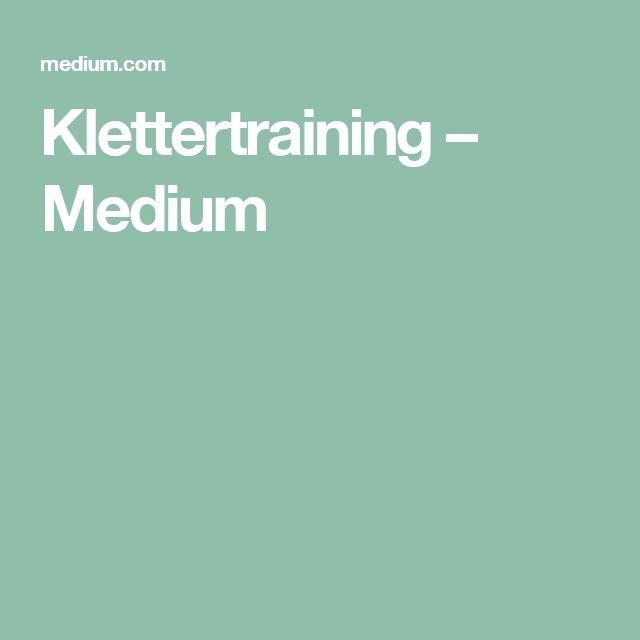 Klettertraining – Medium