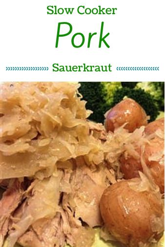 Slow Cooker German-Style Pork Roast With Sauerkraut And Potatoes ...