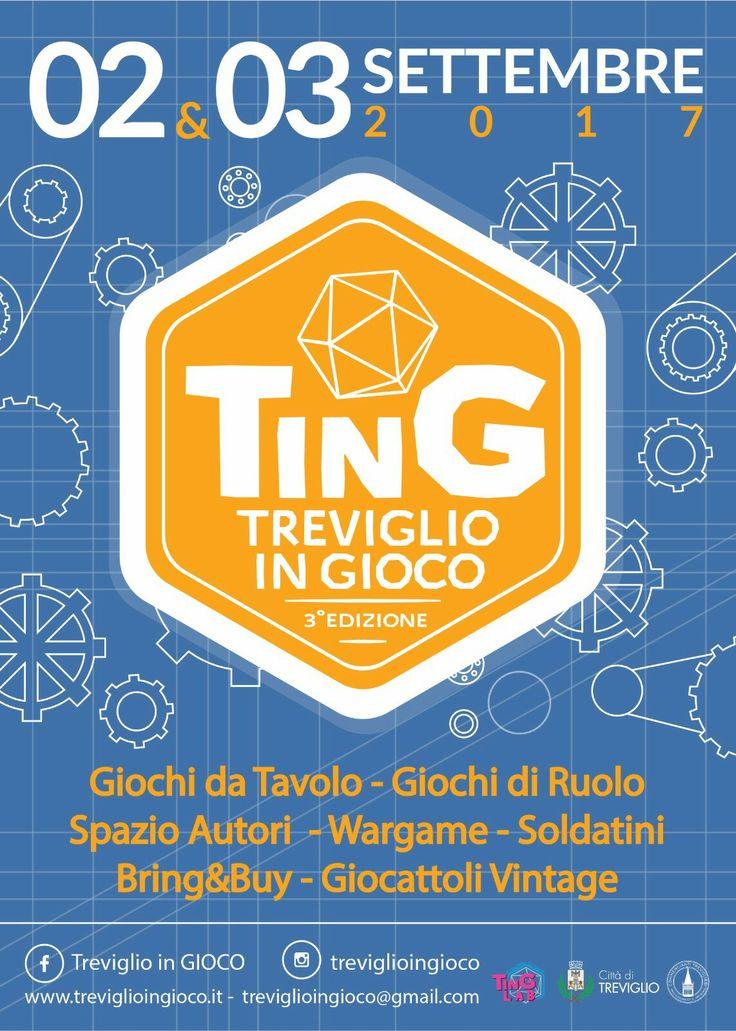 TinG terza edizione TREVIGLIO 2-3 settembre #boardgame #wsrgame #toys #rolegames #Treviglio