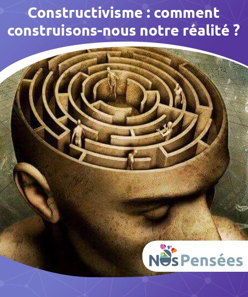 Constructivisme : comment construisons-nous notre réalité ? Le #constructivisme est une théorie fondée sur l'idée que la #connaissance est #construite par l'apprenant sur la base d'une activité mentale. #Psychologie