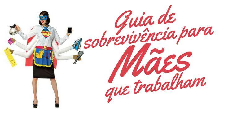 Guia de sobrevivência para mães que trabalham :http://blogchegadebagunca.com.br/guia-de-sobrevivencia-para-maes-que-trabalham/