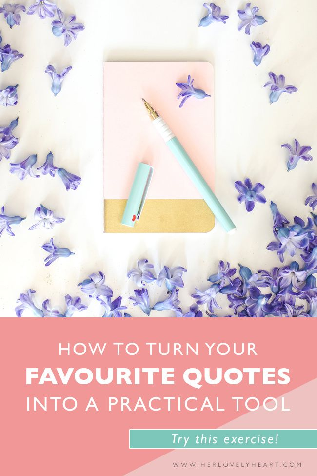 How to turn your favourite quotes into a practical tool. Click through to read.