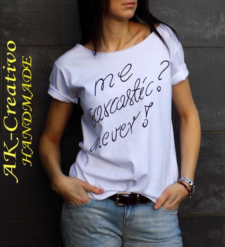 ME SARCASTIC ? NEVER! AK-Creativo