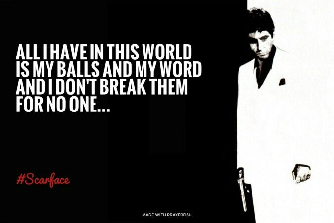 Scarface Quotes The World Is Yours Scarface Quotes About Haters