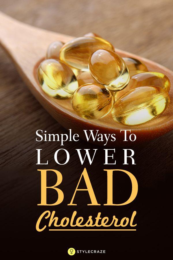 5 Simple Ways To Lower Bad Cholesterol